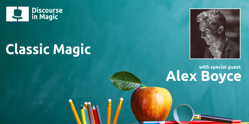 Alex Boyce Classic Magic Podcast Titlecard