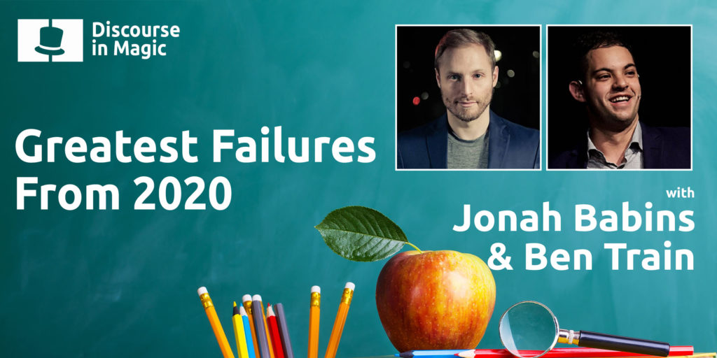 Discourse in Magic Greatest Failures From 2020 with Jonah Babins and Ben Train